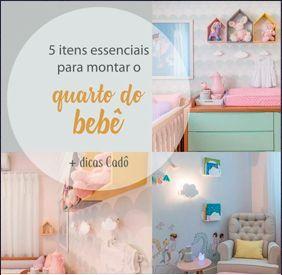 5 itens essenciais no quarto do bebê    (com dicas Cadô)